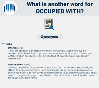 occupied with, synonym occupied with, another word for occupied with, words like occupied with, thesaurus occupied with