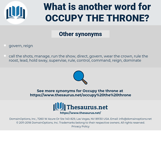 occupy the throne, synonym occupy the throne, another word for occupy the throne, words like occupy the throne, thesaurus occupy the throne