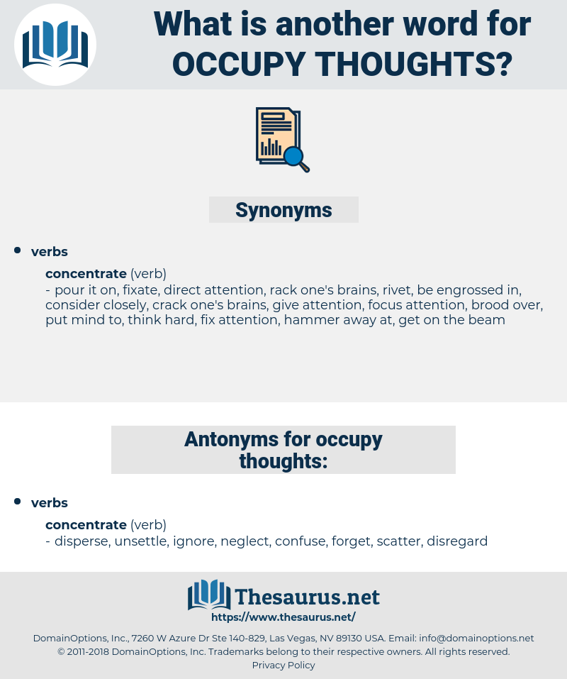 occupy thoughts, synonym occupy thoughts, another word for occupy thoughts, words like occupy thoughts, thesaurus occupy thoughts