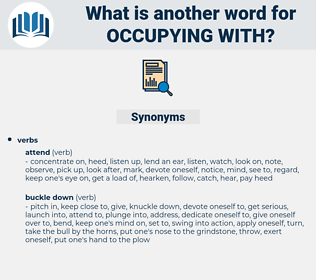 occupying with, synonym occupying with, another word for occupying with, words like occupying with, thesaurus occupying with