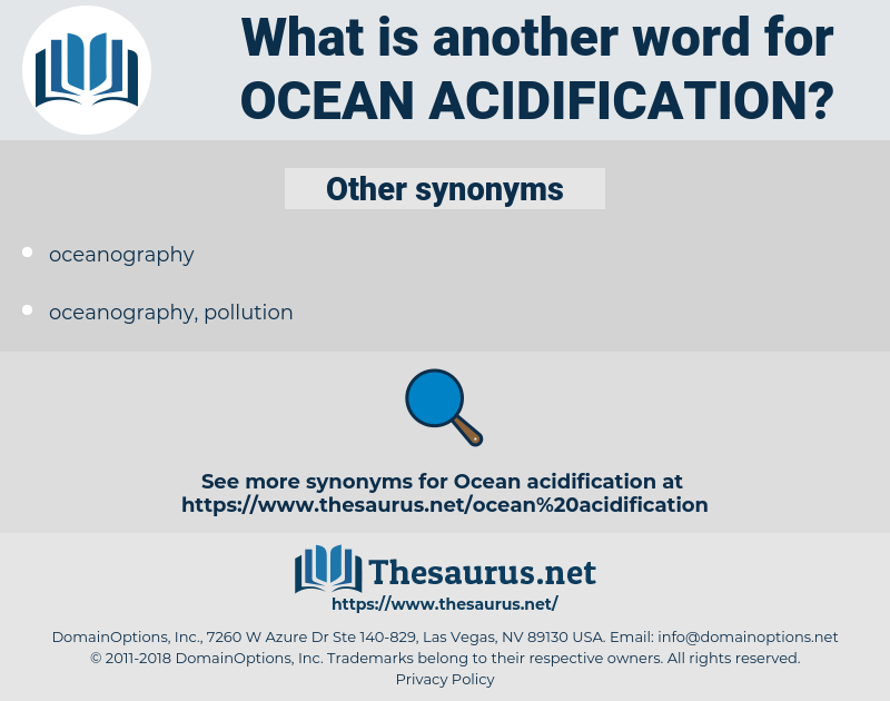 ocean acidification, synonym ocean acidification, another word for ocean acidification, words like ocean acidification, thesaurus ocean acidification