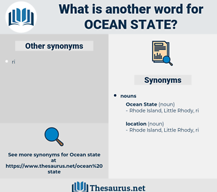 ocean state, synonym ocean state, another word for ocean state, words like ocean state, thesaurus ocean state