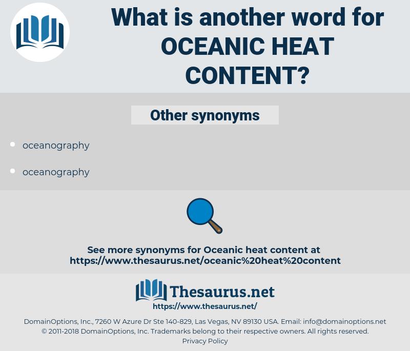 oceanic heat content, synonym oceanic heat content, another word for oceanic heat content, words like oceanic heat content, thesaurus oceanic heat content