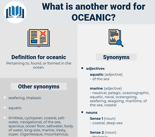 oceanic, synonym oceanic, another word for oceanic, words like oceanic, thesaurus oceanic