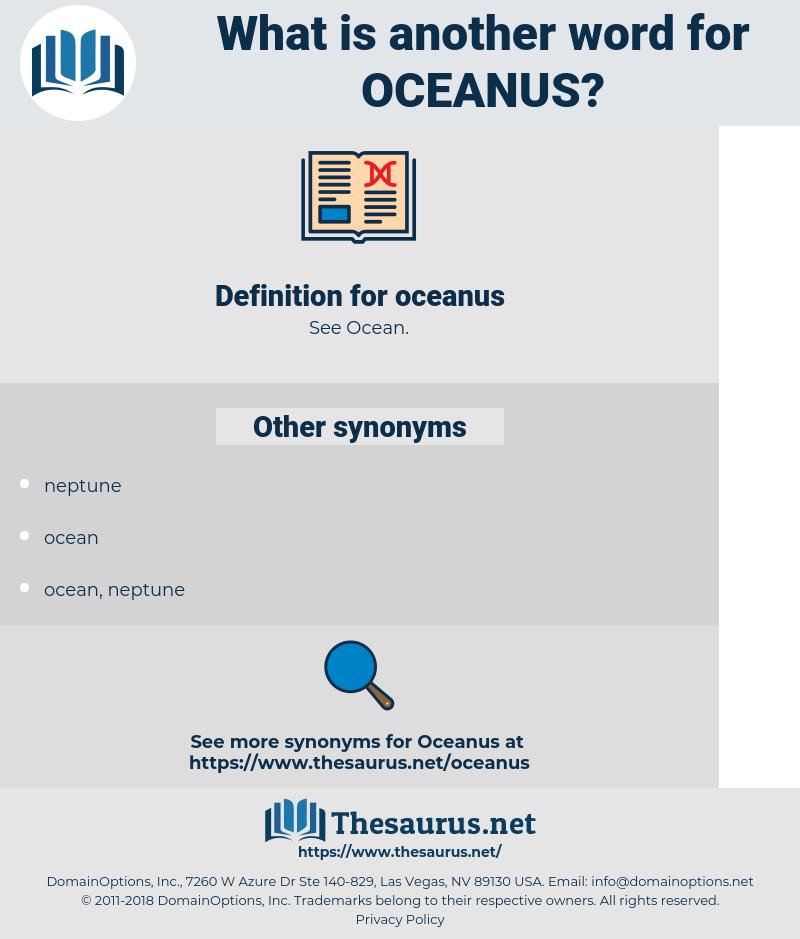 oceanus, synonym oceanus, another word for oceanus, words like oceanus, thesaurus oceanus
