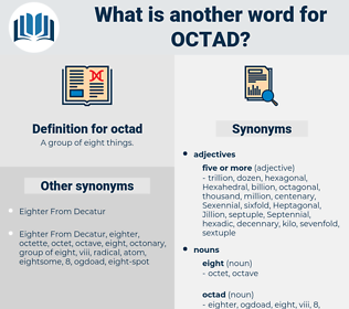 octad, synonym octad, another word for octad, words like octad, thesaurus octad