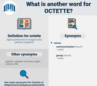 octette, synonym octette, another word for octette, words like octette, thesaurus octette