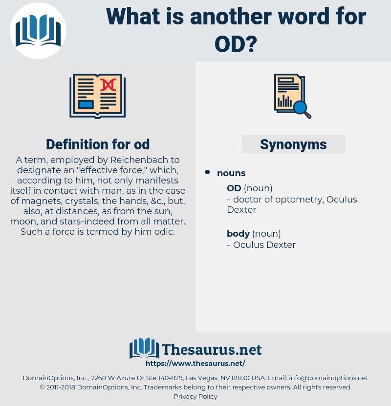 od, synonym od, another word for od, words like od, thesaurus od