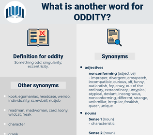 oddity, synonym oddity, another word for oddity, words like oddity, thesaurus oddity