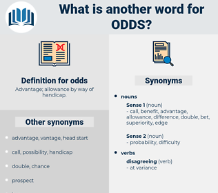 odds, synonym odds, another word for odds, words like odds, thesaurus odds