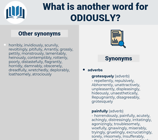 odiously, synonym odiously, another word for odiously, words like odiously, thesaurus odiously