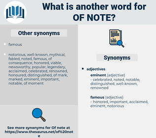 of note, synonym of note, another word for of note, words like of note, thesaurus of note