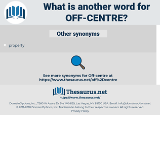 off-centre, synonym off-centre, another word for off-centre, words like off-centre, thesaurus off-centre