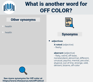 off color, synonym off color, another word for off color, words like off color, thesaurus off color
