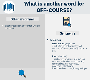 off-course, synonym off-course, another word for off-course, words like off-course, thesaurus off-course