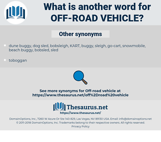 off-road vehicle, synonym off-road vehicle, another word for off-road vehicle, words like off-road vehicle, thesaurus off-road vehicle
