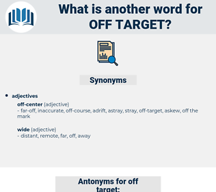 off-target, synonym off-target, another word for off-target, words like off-target, thesaurus off-target