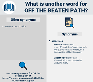 off the beaten path, synonym off the beaten path, another word for off the beaten path, words like off the beaten path, thesaurus off the beaten path