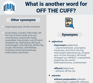 off the cuff, synonym off the cuff, another word for off the cuff, words like off the cuff, thesaurus off the cuff