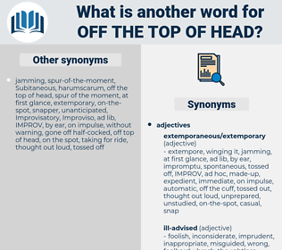 off the top of head, synonym off the top of head, another word for off the top of head, words like off the top of head, thesaurus off the top of head