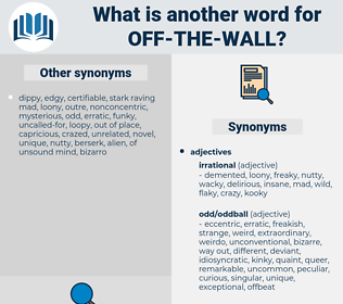 off-the-wall, synonym off-the-wall, another word for off-the-wall, words like off-the-wall, thesaurus off-the-wall