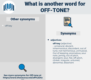 off-tone, synonym off-tone, another word for off-tone, words like off-tone, thesaurus off-tone