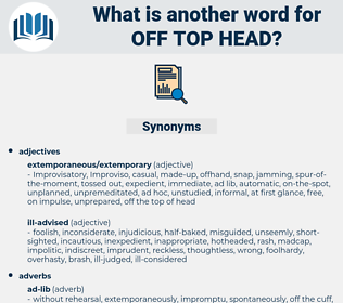 off top head, synonym off top head, another word for off top head, words like off top head, thesaurus off top head