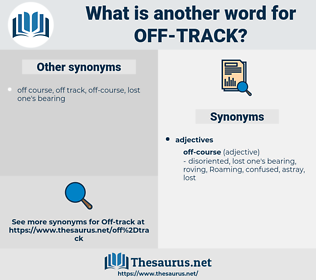 off-track, synonym off-track, another word for off-track, words like off-track, thesaurus off-track