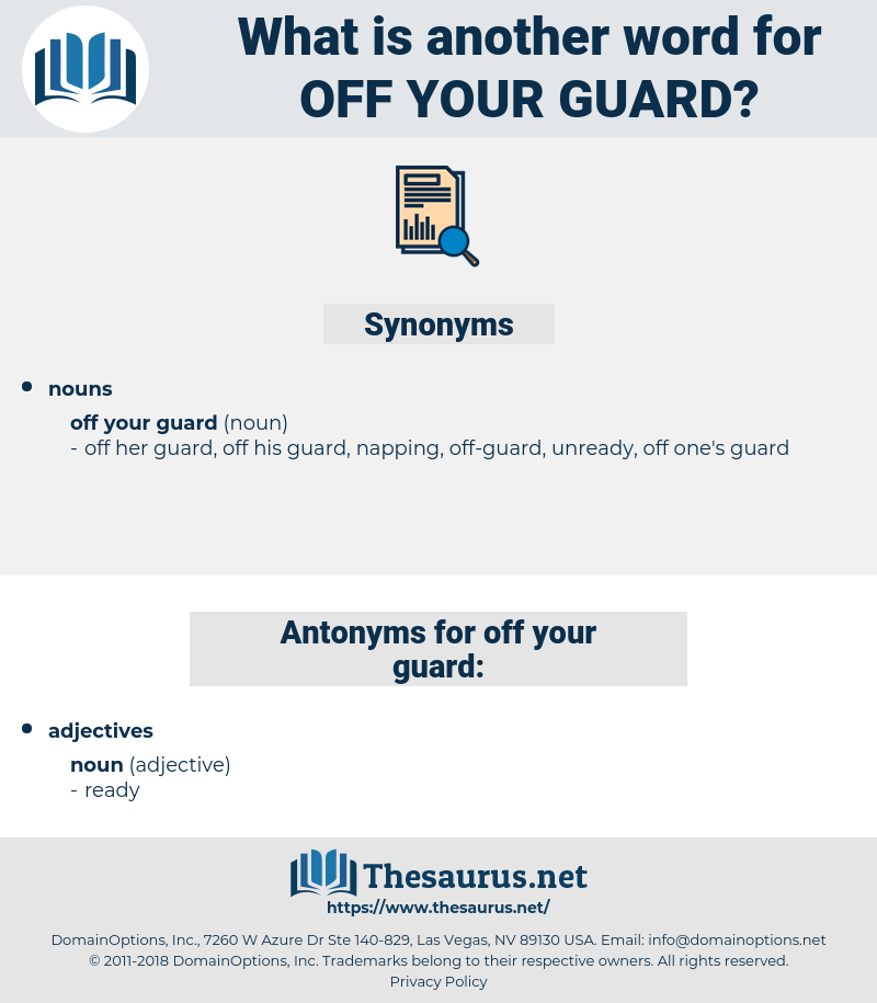 off your guard, synonym off your guard, another word for off your guard, words like off your guard, thesaurus off your guard