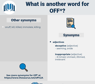 off, synonym off, another word for off, words like off, thesaurus off