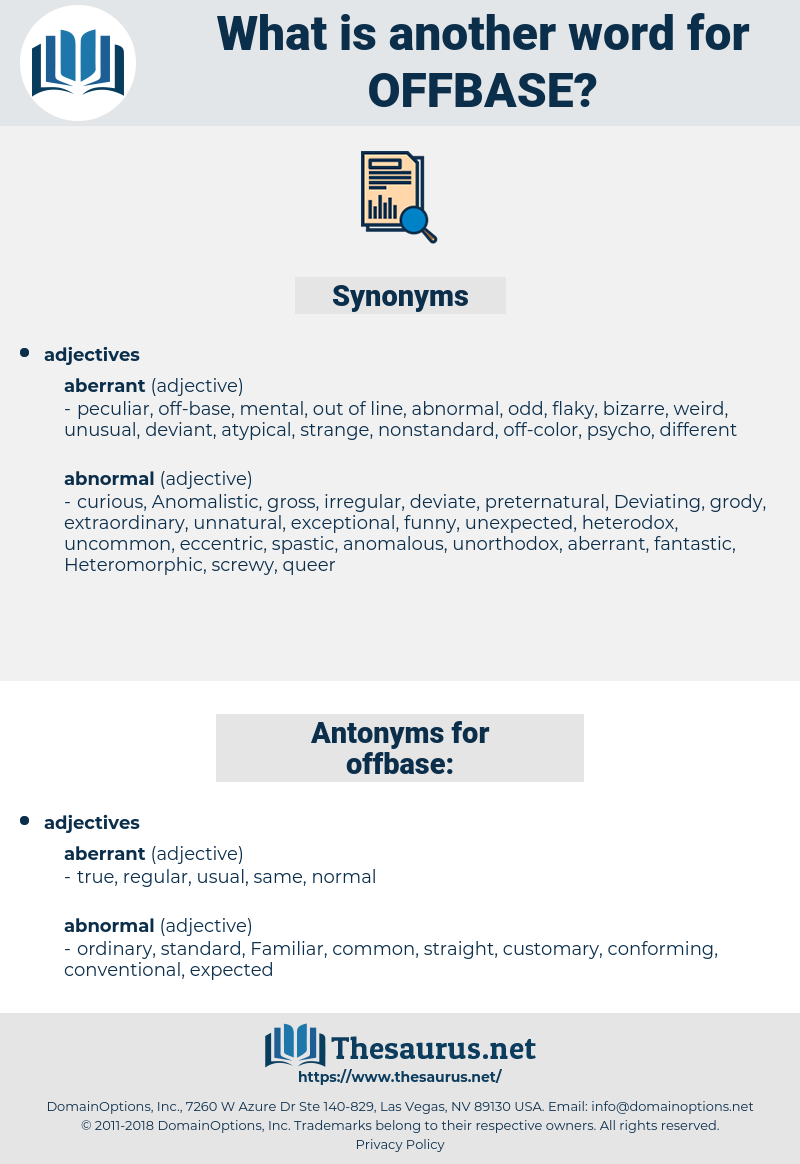 offbase, synonym offbase, another word for offbase, words like offbase, thesaurus offbase
