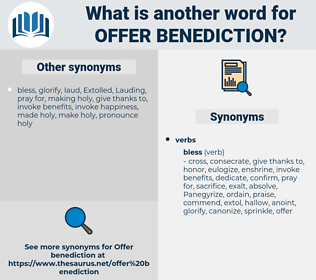 offer benediction, synonym offer benediction, another word for offer benediction, words like offer benediction, thesaurus offer benediction