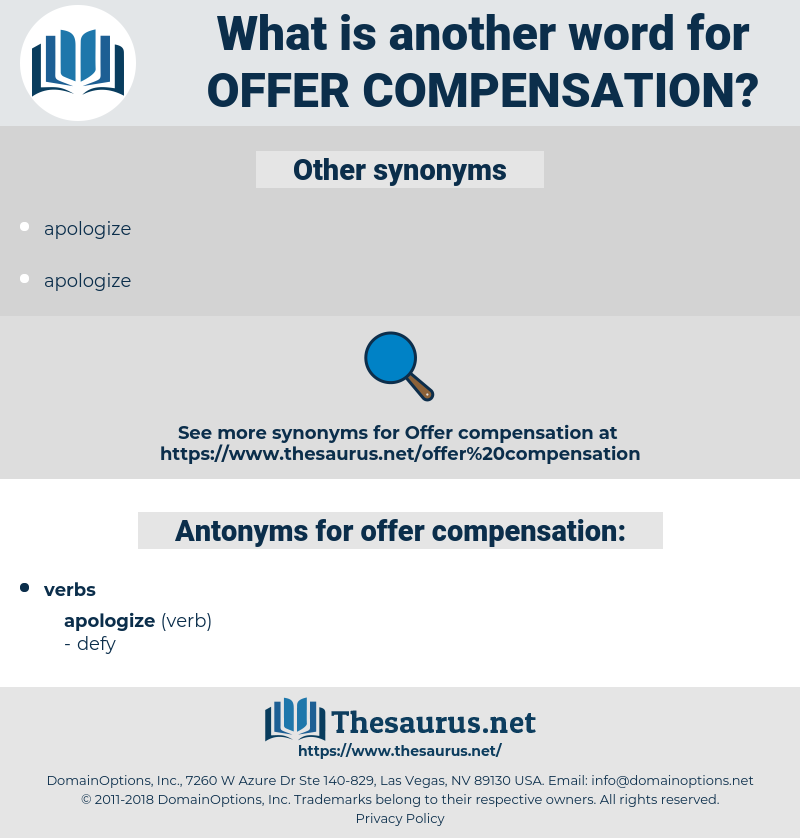 offer compensation, synonym offer compensation, another word for offer compensation, words like offer compensation, thesaurus offer compensation