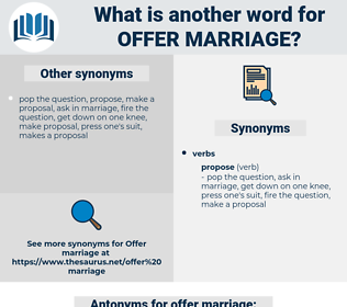 offer marriage, synonym offer marriage, another word for offer marriage, words like offer marriage, thesaurus offer marriage