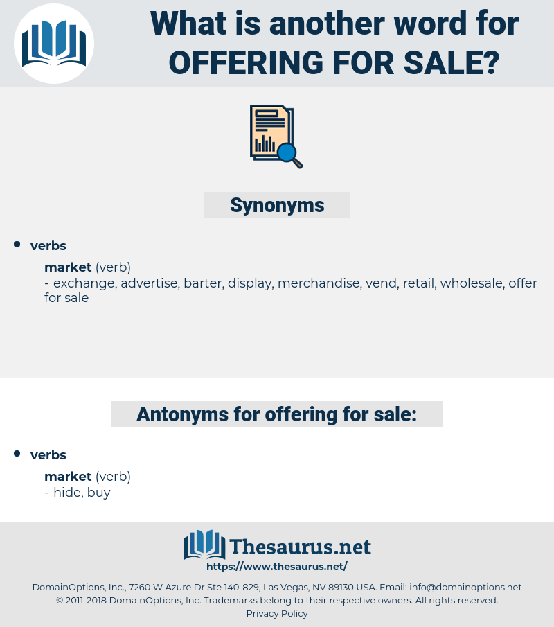 offering for sale, synonym offering for sale, another word for offering for sale, words like offering for sale, thesaurus offering for sale