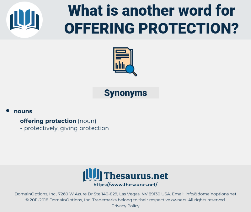 offering protection, synonym offering protection, another word for offering protection, words like offering protection, thesaurus offering protection