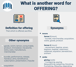 offering, synonym offering, another word for offering, words like offering, thesaurus offering