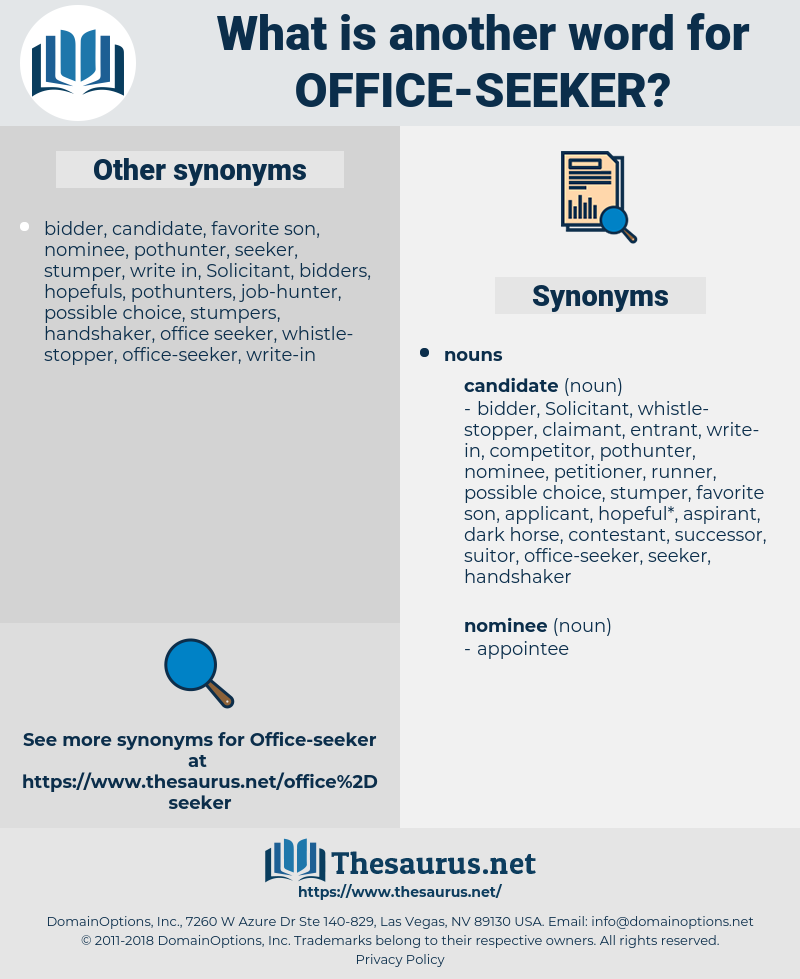office seeker, synonym office seeker, another word for office seeker, words like office seeker, thesaurus office seeker