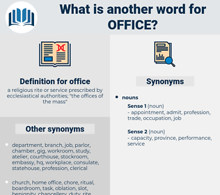 office, synonym office, another word for office, words like office, thesaurus office