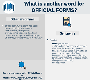 official forms, synonym official forms, another word for official forms, words like official forms, thesaurus official forms