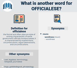 officialese, synonym officialese, another word for officialese, words like officialese, thesaurus officialese