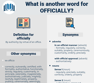 officially, synonym officially, another word for officially, words like officially, thesaurus officially