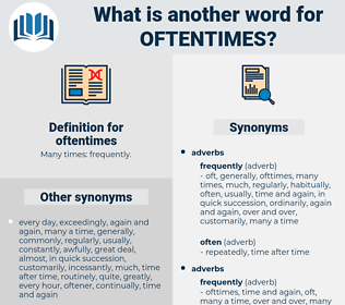 oftentimes, synonym oftentimes, another word for oftentimes, words like oftentimes, thesaurus oftentimes