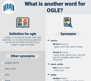 ogle, synonym ogle, another word for ogle, words like ogle, thesaurus ogle