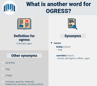 ogress, synonym ogress, another word for ogress, words like ogress, thesaurus ogress