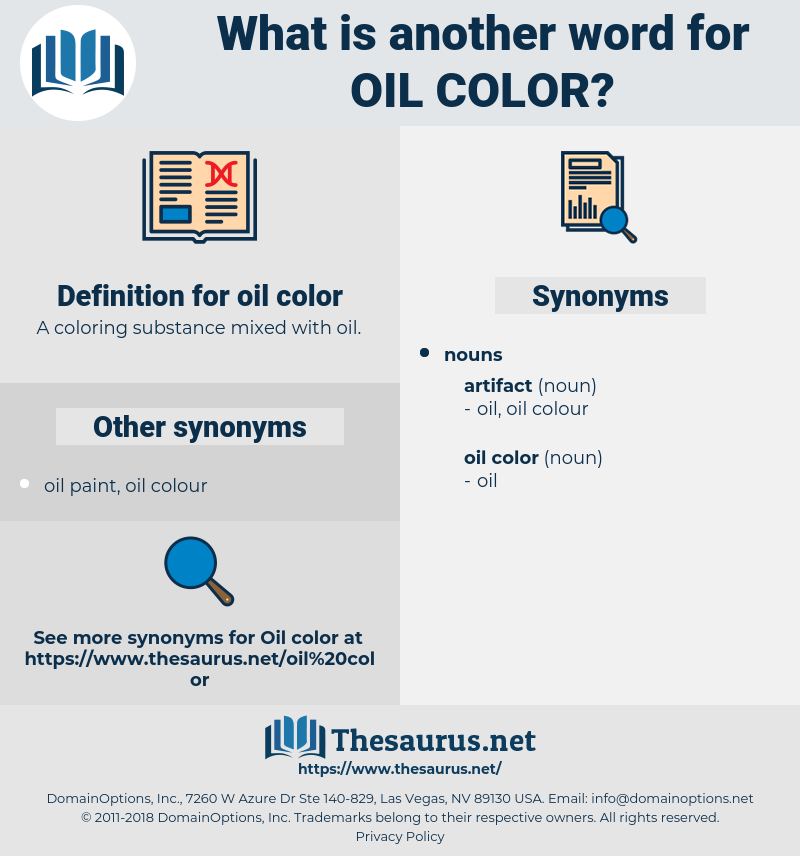 oil color, synonym oil color, another word for oil color, words like oil color, thesaurus oil color