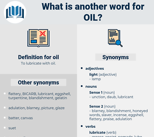 oil, synonym oil, another word for oil, words like oil, thesaurus oil
