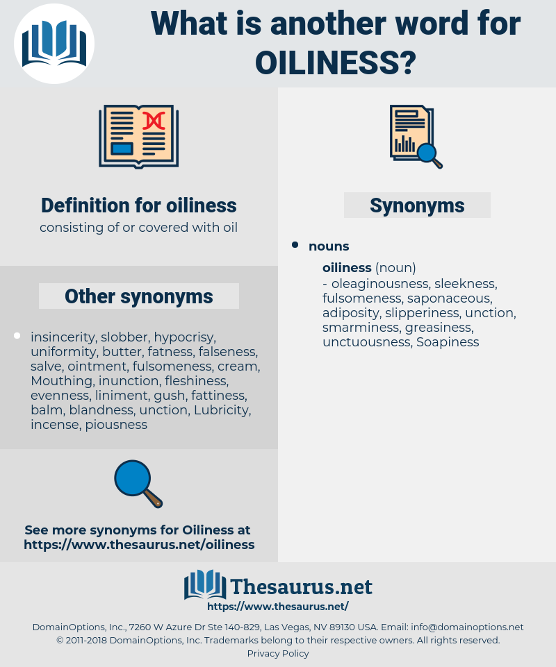 oiliness, synonym oiliness, another word for oiliness, words like oiliness, thesaurus oiliness