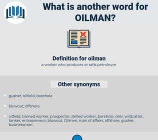 oilman, synonym oilman, another word for oilman, words like oilman, thesaurus oilman