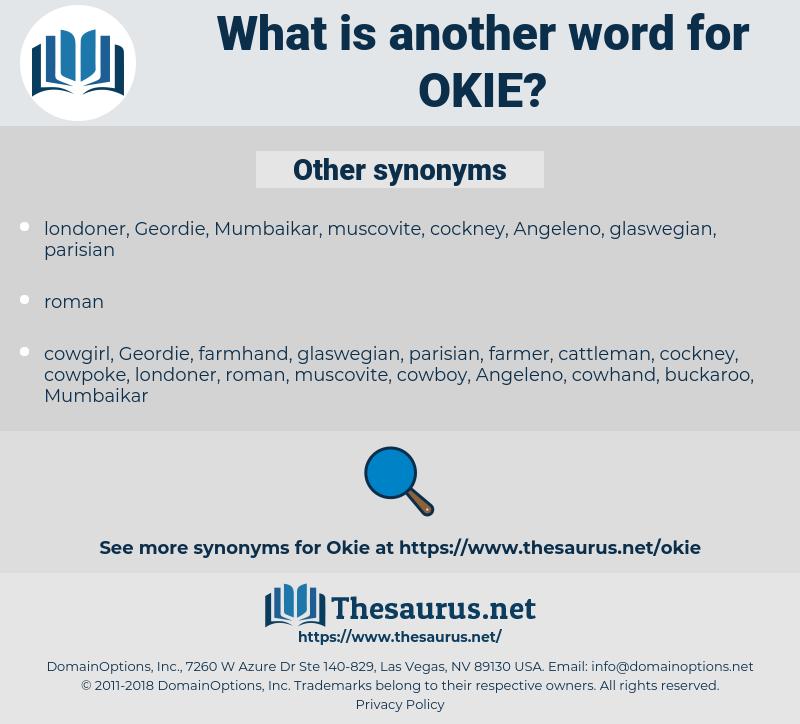 Okie, synonym Okie, another word for Okie, words like Okie, thesaurus Okie